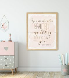 You Are Altogether Beautiful, Song Of Solomon 4:7, Bible Verse Printable by LilaPrints. Christian Gifts, Scripture Print, Nursery Decor Girl, Wedding Gift. Perfect artwork for the modernist home or office. Modern, chic, sophisticated #printdecor #wallart #homedecorideas #walldecor