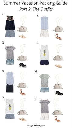 Summer Vacation Packing Guide Part 2 : The Outfits: Find out what clothes and shoes to pack from your closet for a summer week vacation, plus 8 outfit ideas. You can make 35 outfits with these items! Use a sleeveless ruffle top, graphic tank, striped tee, gray tee, embroidered top, navy tank, chambray shorts, denim shorts, and white skirt.