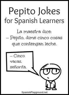 learning spanish Pepito jokes feature a boy and his adventures at home and school. The short jokes with basic vocabulary are fun for kids learning Spanish. Spanish Lessons For Kids, Learning Spanish For Kids, Spanish Basics, Spanish Activities, Spanish Language Learning, Teaching Spanish, Kids Learning, Spanish 101, Spanish Website