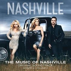 Nashville Cast - The Music Of Nashville Original Soundtrack (Season 4 Vol. 2)