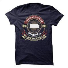 Kansas - Eudora - Its where my story begins v^1^ - #couple shirt #victoria secret hoodie. MORE INFO => https://www.sunfrog.com/LifeStyle/Kansas--Eudora--Its-where-my-story-begins-v1.html?68278