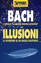 Illusioni  Le avventure di un Messia riluttante  di Richard Bach