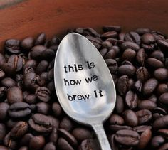 It is no secret that I LOVE coffee.I don't do ANYTHING in the morning before I have my coffee! So it is easy to see why my coffee spoon. Cute Coffee Mugs, Coffee Spoon, I Love Coffee, My Coffee, Coffee Cups, Coffee Time, Coffee Area, Coffee Beans, Hand Stamped Metal