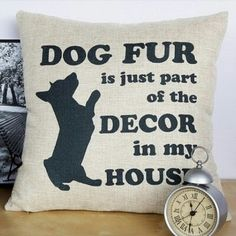Decorate your house with pillows.