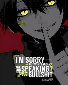 New Memes Anime Truths Ideas Sad Anime Quotes, Manga Quotes, True Quotes, Funny Quotes, Funny Memes, Dark Quotes, Dark Anime, Manga Anime, Anime Boys