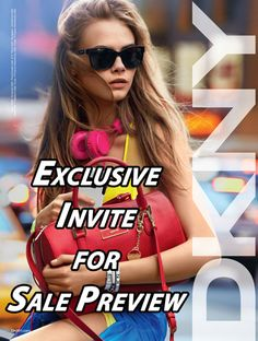 DKNY gives you an exclusive invite for their sale preview. It's an opportunity you can't miss! On Sale until 18 Aug!
