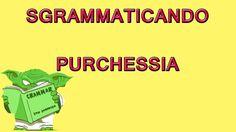 237. Cosa significa PURCHESSIA?