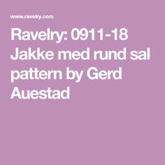 Ravelry: Jakke med rund sal pattern by Gerd Auestad Ravelry, 18th, Mini, Pattern, Patterns, Model, Pattern Print, Vorlage