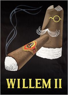 he is happiest, be he king willem ii or peasant, who finds peace & cigars in his home ―  johann wolfgang von goethe | willem ii cigars | the netherlands 1950-1975