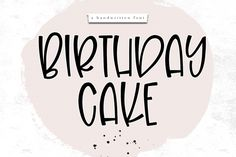 birthday cake is a quirky and fun font. it is an all caps. this purchase includes a ttf & otf font file. Otf Font, Script Logo, Handwritten Fonts, Calligraphy Fonts, Typography Fonts, Cursive Script, Kid Fonts, Cute Fonts, All Caps Font