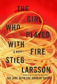 The Girl Who Played With Fire by Steige Larsson