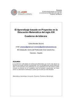 El Aprendizaje basado en Proyectos y Problemas en la Educación Matemática del siglo XXI by Carlos Morales Socorro via slideshare