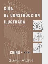 LIBROS LIMUSA: GUÍA DE CONSTRUCCIÓN ILUSTRADA Libro Limusa