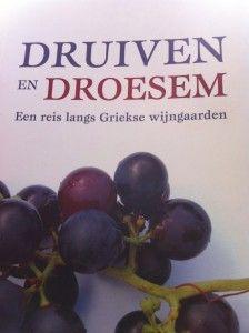 Druiven en Droesem een boek over Griekenland en zijn wijnen!