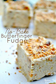 No-Bake Butterfinger Fudge - the flavor of Butterfinger, with the creaminess of fudge!