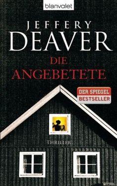 Jeffery Deaver - Die Angebetete  4.5/5 Sterne