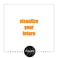The Power of Visualization — FORWARD FITNESS