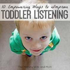 BEST 10 strategies parents can use to improve toddler listening and make days a less frustrating! For me, it is totally worth it!