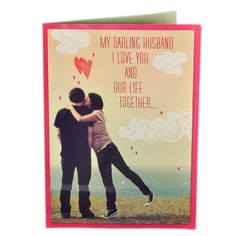 Valentine Cards For Husband MY DARLING HUSBAND I LOVE YOU AND OUR LIFE TOGETHER… WHEN I LOOK AT YOU I SEE SO MANY THINGS…I SEE MY PARTNER FOR LIFE,THE ONE I NEED BY MY SIDE IN GOOD TIMES OR BAD. Rs. 524 : Shop Now : http://hallmarkcards.co.in/collections/valentines-cards/products/valentine-cards