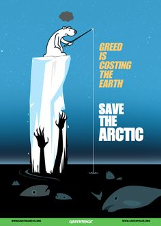 Greenpeace poster design : save the arctic : alonerobot  Vote for this design here https://www.savethearctic.org/en/poster-container/032990300-1461525821