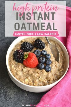 Recipes Snacks Low Calories High Protein Oatmeal, How To Make Healthier Oatmeal {GF, Low Cal} - Skinny Fitalicious® High Protein Breakfast, High Protein Snacks, High Protein Low Carb, High Protein Recipes, Protein Foods, Protein Cake, Protein Muffins, Protein Cookies, The Oatmeal
