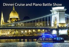 Danube cruise Budapest with dinner and Piano Battle Show. The cruise gives you the opportunity to marvel at the unique panorama. Danube Cruise Budapest, Speed Boats, Tower Bridge, Piano, Taj Mahal, Battle, River, Cruises, Building