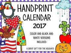 The 2017 handprint calendar makes a great gift for families during the holidays. Directions for handprints along with pictures are included in the packet. This is a great gift that families will treasure for years to come!-Colored and Black and White Versions available in the packet.-A Christmas card is also included. -I update this unit every summer so there is not need to buy it again next year!Handprints:January: PenguinFebruary: HeartMarch: LeprechaunApril: RainbowMay: ButterflyJune…