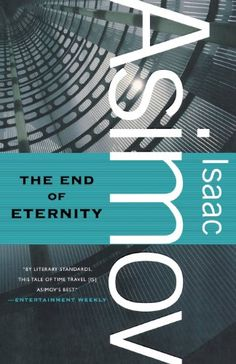 The End of Eternity by Isaac Asimov,http://www.amazon.com/dp/0765319195/ref=cm_sw_r_pi_dp_XhAltb0VRY97K48J