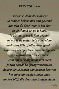 Vertrouwen deze is zo mooi en zo waar Dutch Quotes, Thing 1, Carpe Diem, True Words, Life Lessons, Positive Quotes, Texts, Me Quotes, First Love