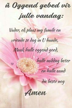 Prayer Verses, Bible Prayers, Good Morning Wishes, Good Morning Quotes, Lekker Dag, Afrikaanse Quotes, Goeie More, Inspirational Qoutes, Christian Messages