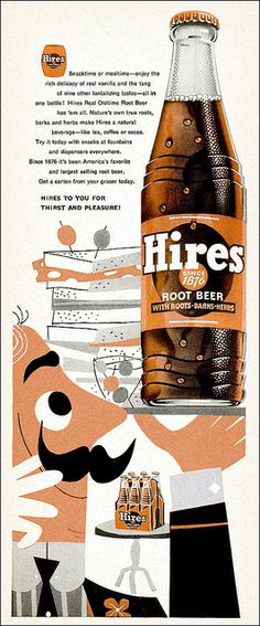 Hires ad, 1954 my all time favorite rootbeer Old Advertisements, Retro Advertising, Retro Ads, Advertising Signs, Retro Poster, Vintage Posters, Pub Vintage, Vintage Food, Hires Root Beer