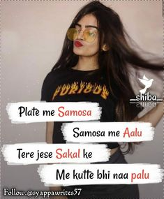 Quotes In Hindi Attitude, Attitude Quotes For Girls, Girl Attitude, Cute Quotes For Girls, Crazy Girl Quotes, Girly Quotes, Funny Faces Quotes, Funny True Quotes, Rhyming Quotes
