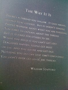 The Way It Is by William Stafford