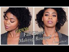 GRWM Makeup: Like A Boss! - Fall/Winter Simple Makeup Routine - NaturalMe4C
