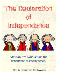 The Declaration of Independence from Miss B's Special Education Classroom on TeachersNotebook.com -  (53 pages)  - The Declaration of Independence PowerPoint Presentation about Who, What, Where, and Why! & Comprehension Bundle