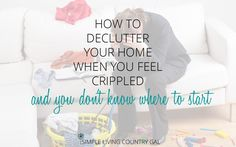 Follow these simple tips to take that first step to decluttering your home. Simple tips that will cut the clutter once and for all.