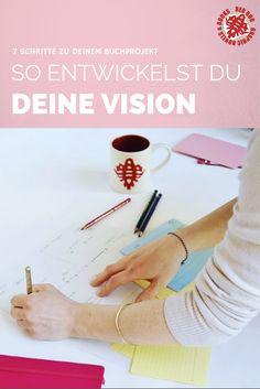 Schreibtipps I Für jedes große Projekt braucht man eine Vision, ganz besonders für ein Buchprojekt...