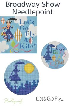 Let's Go Fly a Kite Nanny needlepoint from famous broadway shows by Raymond Crawford. Needlepoint Designs, Needlepoint Canvases, Go Fly A Kite, Needlework, Sewing Projects, Broadway Shows, Cross Stitch, Kids Rugs, Let It Be
