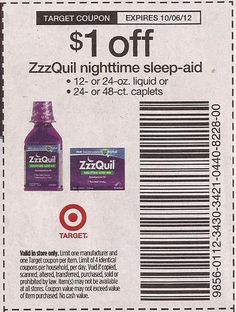 TARGET COUPON:  $1 off 1 ZzzQuil Nighttime Sleep Aid. Exp. 10/06/12