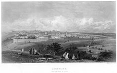 Jerusalem seen from the Mount of Olives.  Engraving by William Miller after H Warren