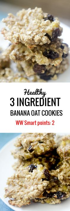 Healthy 3 Ingredient Banana Oat Cookies with Raisins. - Recipe Diaries 2 Smart Points Each