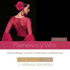 Evento Flamenco y Viño // Na próxima sexta-feira, dia 22, o ritmo quente do flamenco funde-se com o aroma do vinho, numa noite que promete ser deslumbrante em plena planície alentejana.  Gastronomia e danças Ibéricas em ambiente idílico, para desfrutar na Herdade dos Grous!  Para informações e reserva: info@herdade-dos-grous.com; tel. 284 960 000
