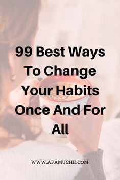 Habits for a better life, How to change your life for the better, step by step tips on changing your life for the better, how to change your life tips, how to change your life articles, how to completely change your life, changing your life ideas and motivation. Change your life for good in the next 30 days, personal growth, personal development, self-improvement #howtobehappywithyourself