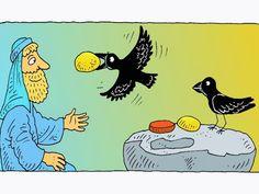 Free visuals:  Elijah and the ravens  God looks after Elijah by sending ravens with food for him. I Kings 17:1-7