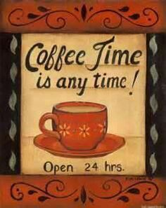Coffee time is any time!
