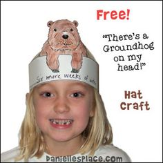 """Groundhog Craft for Kids - """"There's a groundhog on my head!""""free  Groundhog hat craft for children from www.daniellesplace.com"""