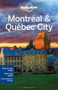 Montreal & Quebec City (City Guide) by Timothy N. Hornyak. $12.49. Publisher: Lonely Planet; 3 Pap/Map edition (January 1, 2013). Publication: January 1, 2013. Series - City Guide