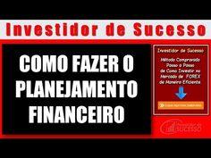 Sucesso em Forex   Como Fazer o Planejamento Financeiro