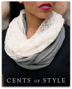 Cents of Style has a great deal on their elegant Lace Infinity Scarves. You can order one for just $9.95 when you use the coupon code LACE at checkout—now through March 16, 2014.