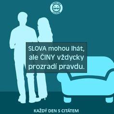 slova a činy Story Quotes, Motto, True Stories, Language, Humor, Motivation, Love, Words, Memes